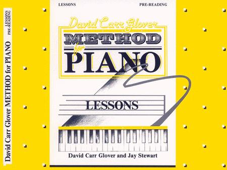 David Carr Glover Method For Piano Lessons Pre-Reading