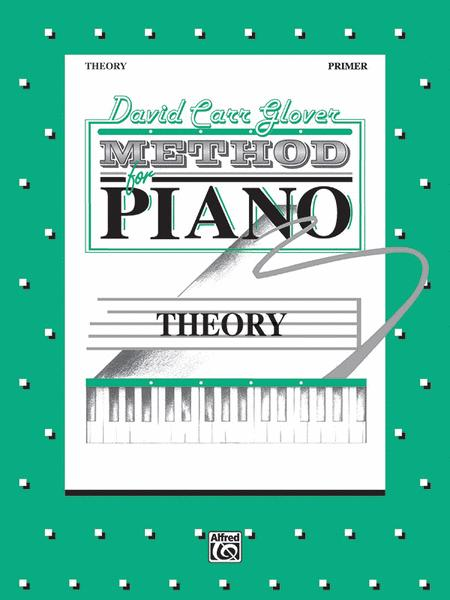 David Carr Glover Method for Piano Theory