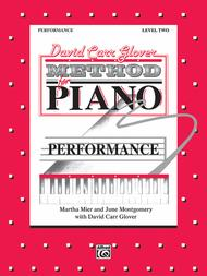 David Carr Glover Method for Piano Performance