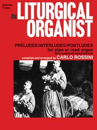The Liturgical Organist, Volume 3