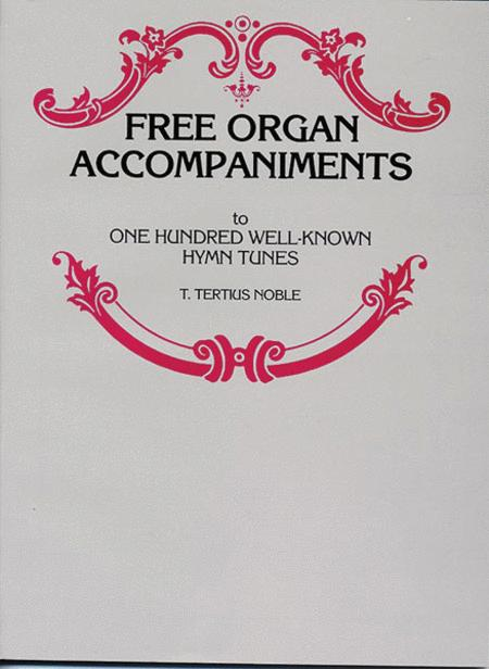 Free Organ Accompaniments to 100 Well-Known Hymn Tunes