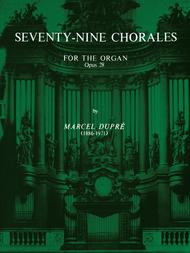 Seventy-Nine Chorales for the Organ, Op. 28