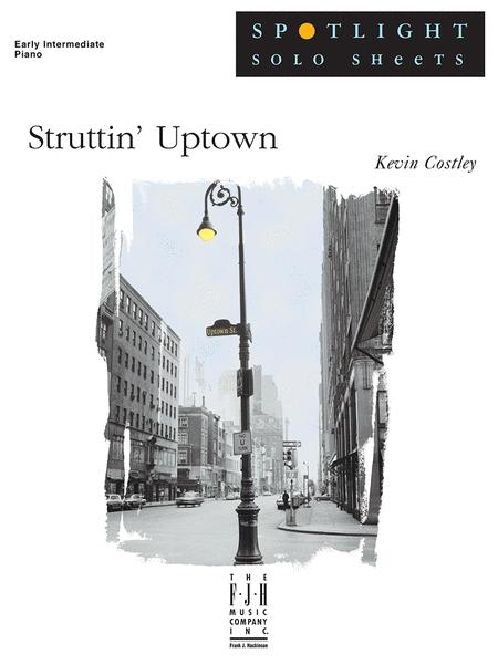 Struttin' Uptown