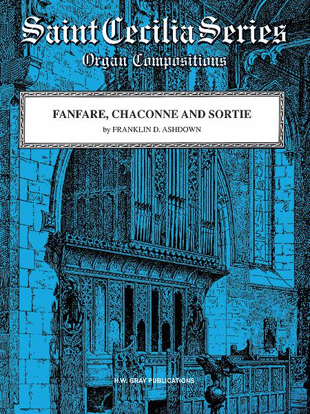Fanfare, Chaconne and Sortie