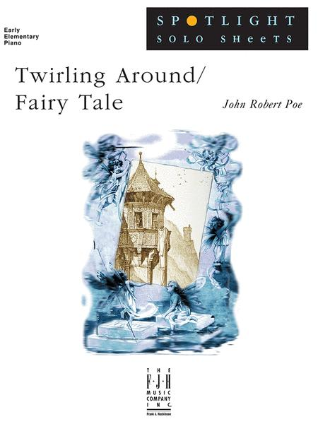 Twirling Around / Fairy Tale