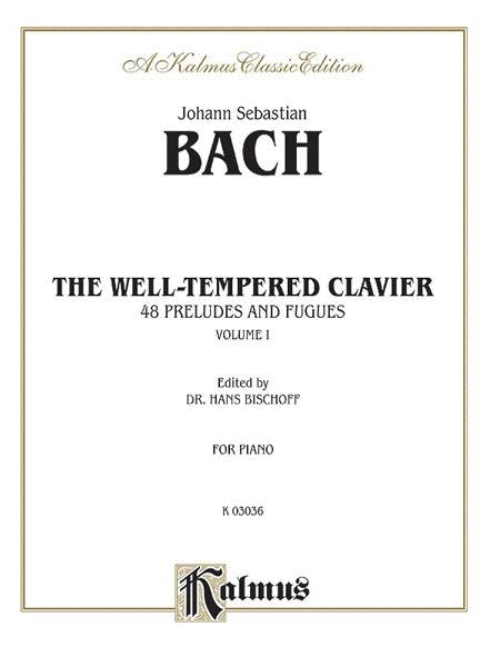 The Well-Tempered Clavier - 48 Preludes and Fugues, Volume 1