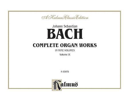 Complete Organ Works, Volume 9