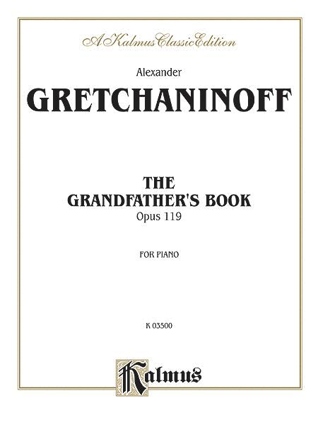 Grandfather's Book, Op. 119
