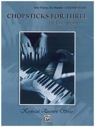 Chopsticks For Three - One Piano, Six Hands