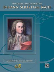 The Great Piano Works of Johann Sebastian Bach