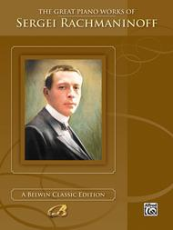 The Great Piano Works Of Sergei Rachmaninoff