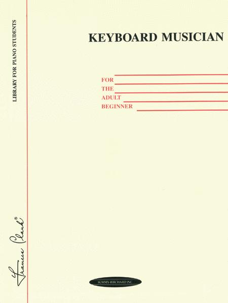 Keyboard Musician for the Adult Beginner