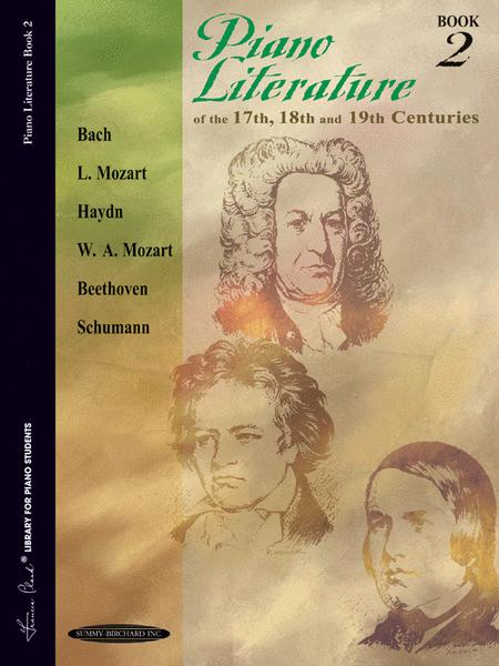 Piano Literature of the 17th, 18th and 19th Centuries, Book 2
