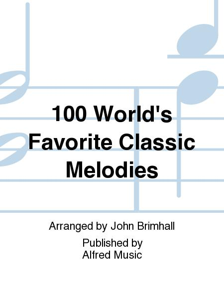 100 World's Favorite Classic Melodies
