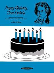 Happy Birthday Dear Ludwig
