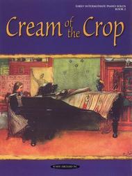 Cream of the Crop, Book 2