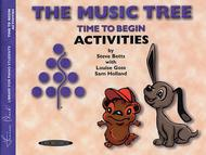 The Music Tree - Time to Begin, Primer (Activities)