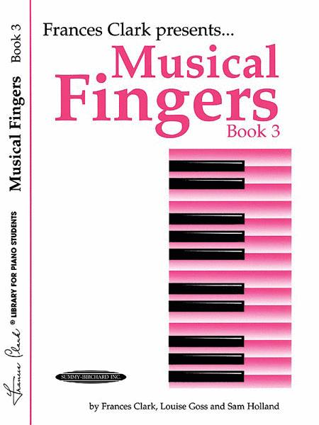 Musical Fingers, Book 3