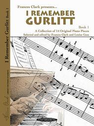 I Remember Gurlitt, Book 1