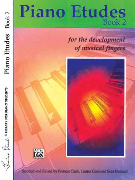 Piano Etudes for the Development of Musical Fingers, Book 2