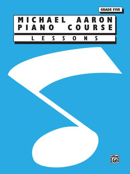 Michael Aaron Piano Course Lessons Grade 5