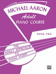 Michael Aaron Piano Course Adult Piano Course, Book 2