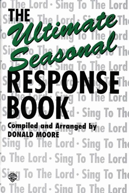 The Ultimate Seasonal Response Book