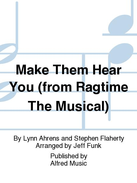 Make Them Hear You (from Ragtime The Musical)
