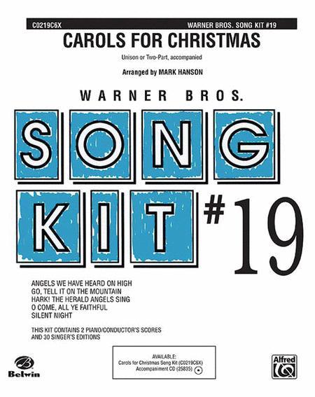 Carols for Christmas: Song Kit #19