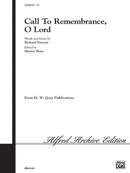 Call to Remembrance, O Lord
