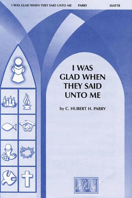 SATB I Was Glad When They Said Unto Me Hubert Parry Vocal Score