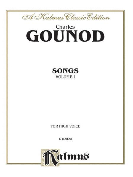 Charles Gounod / Songs, Volume One / For High Voice