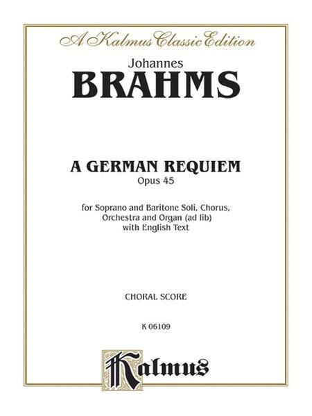 A German Requiem, Op. 45