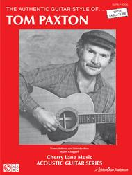 The Authentic Guitar Style of Tom Paxton