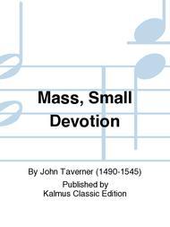 Mass, Small Devotion