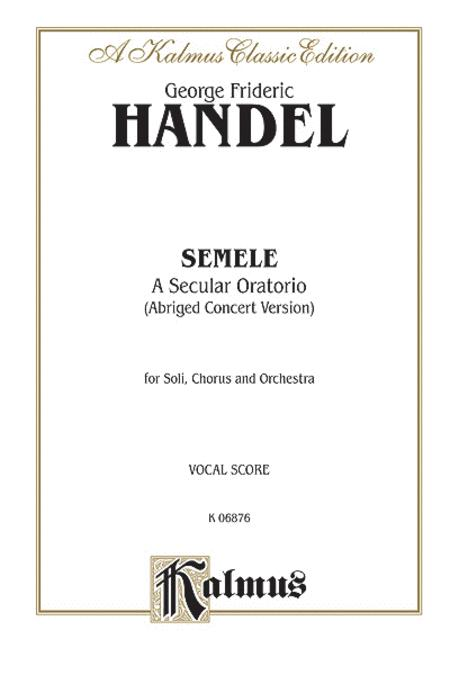 Semele (1744) (Abridged Concert Version)