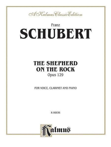 Shepherd on the Rock, The (Der Hirt auf dem Felsen) Op. 129 (with Clarinet & Piano)
