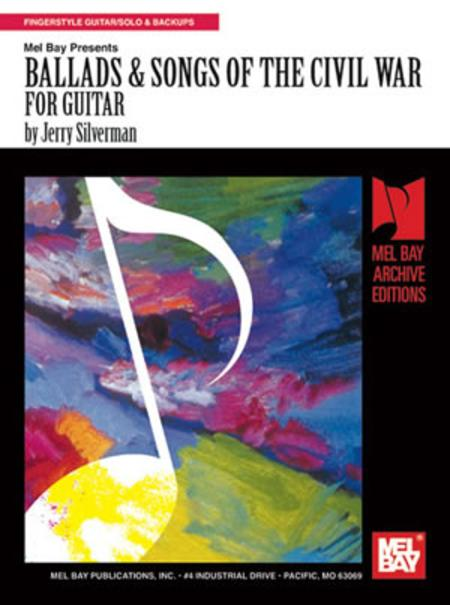 Ballads & Songs of the Civil War for Guitar