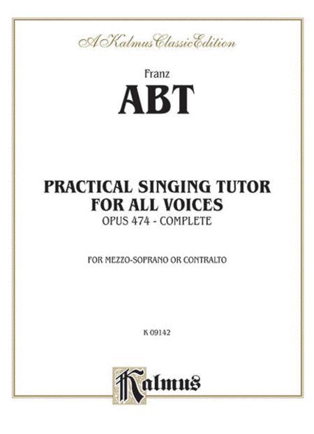 Practical Singing Tutor, Op. 474