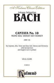 Cantata No. 10 -- Meine Seel' erhebt den Herren