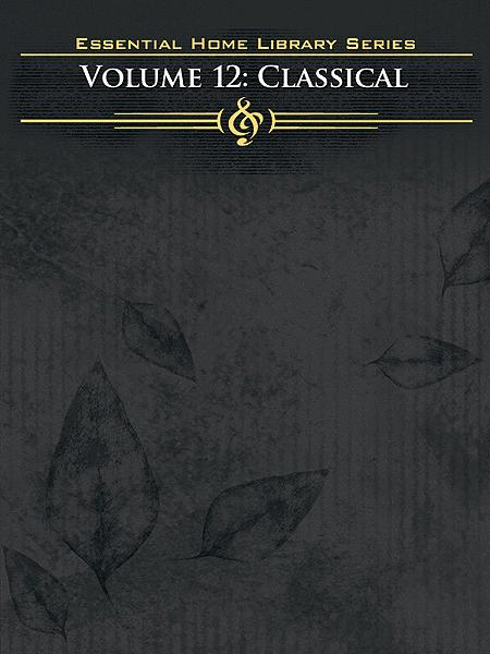 Essential Home Library - Volume 12 (Classical)