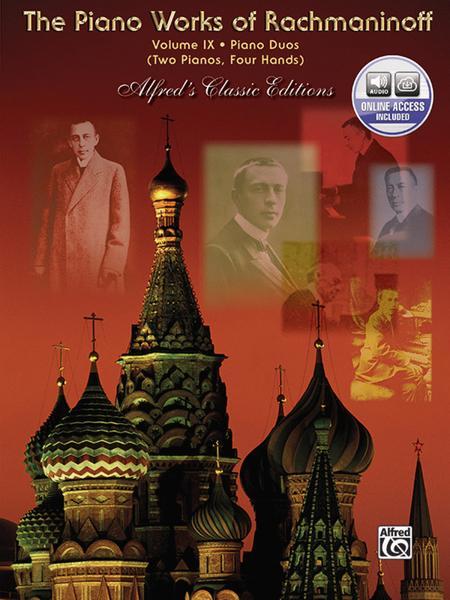 The Piano Works of Rachmaninoff, Volume IX
