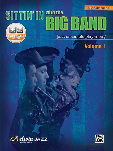 Sittin' In with the Big Band, Volume 1