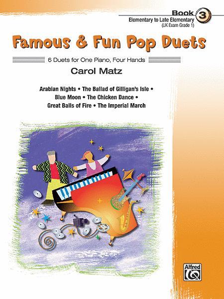 Famous & Fun Pop Duets - Book 3