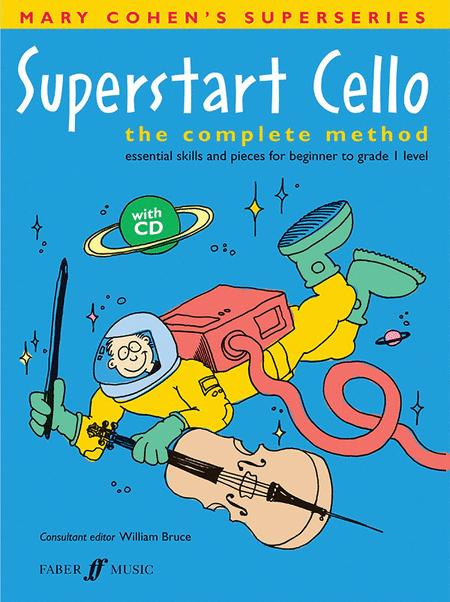Superstart Cello (the Complete Method)