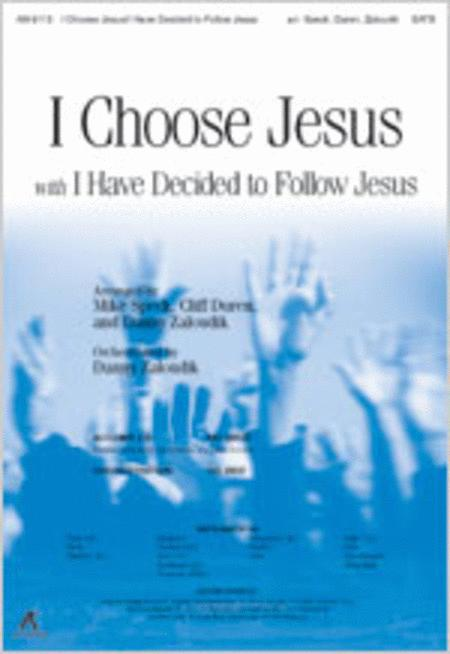 I Choose Jesus With I Have Decided To Follow Jesus (Anthem) Sheet ...