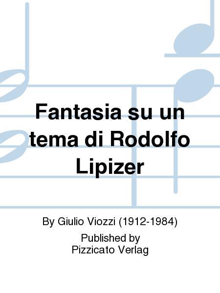 Fantasia su un tema di Rodolfo Lipizer