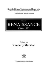 Historical Organ Techniques and Repertoire, Volume 9: Renaissance, 1500-1550
