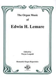 The Organ Music of Edwin H. Lemare, Series II (Transcriptions): Volume 10 - Tschaikowsky