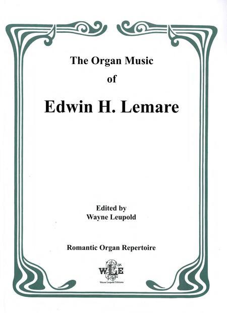 The Organ Music of Edwin H. Lemare, Series II (Transcriptions): Volume 13 - Italian Composers